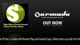 Fabio XB feat Yves De Lacroix - Close to the Stars (Extended Mix) [S107032]