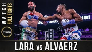Lara vs Alvarez Full Fight: August 31, 2019 - PBC on FS1