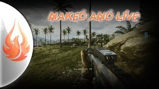 ★NAKED & LIVE★ Us Against The World (ACW-R 50 kill gameplay)