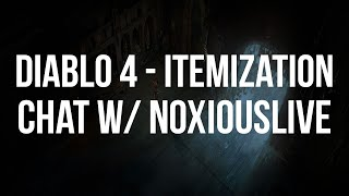 Diablo 4 - Talk w/ NoxiousLive over Itemization + Game Design