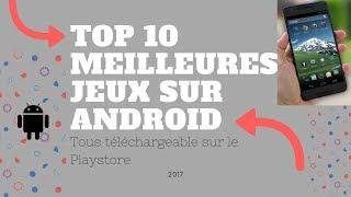 Top 10 Meilleure jeux sur Android- 2017