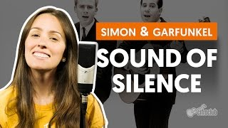 The Sound Of Silence - Simon & Garfunkel (como cantar a segunda voz)