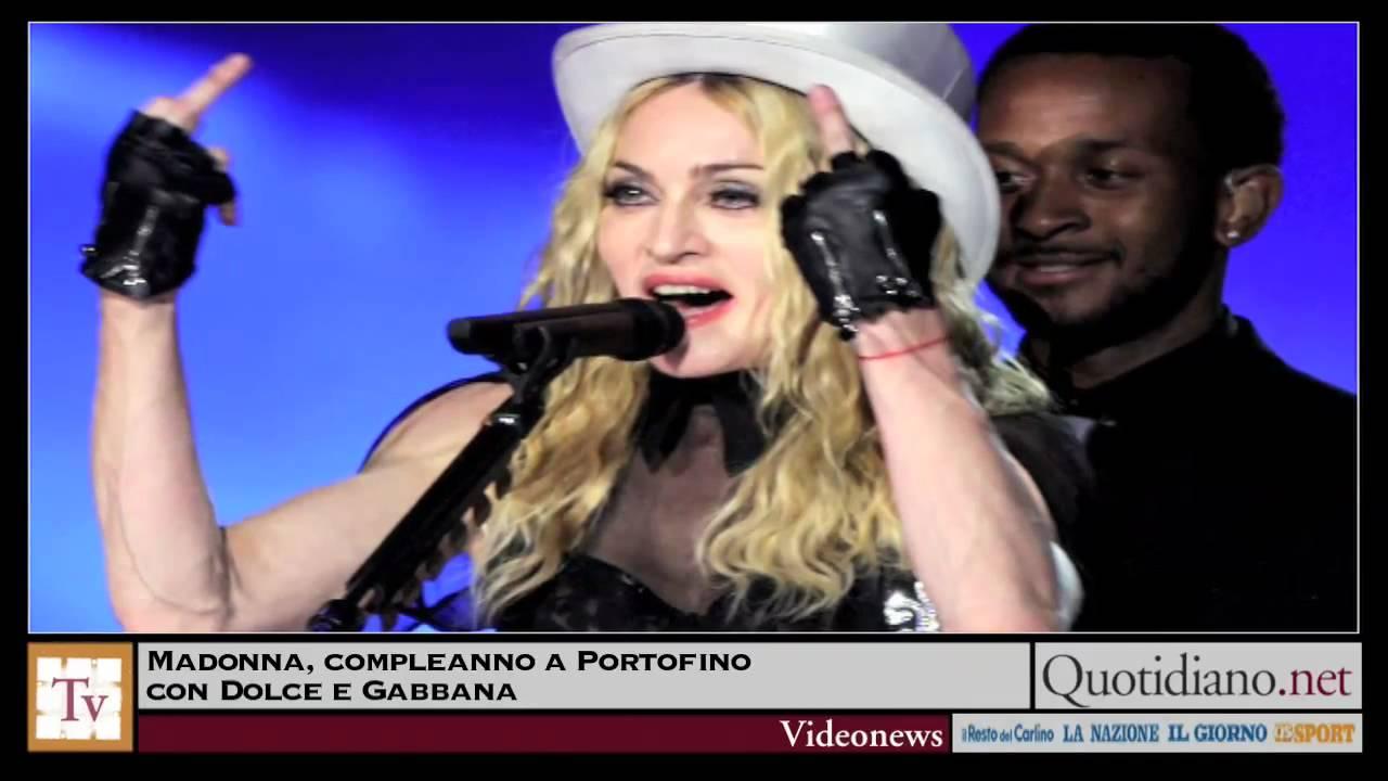 Madonna Compleanno A Portofino Con Dolce E Gabbana Youtube