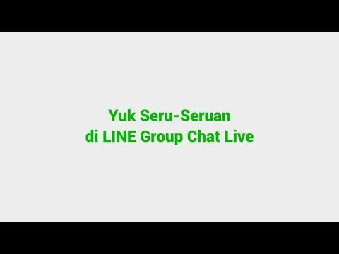LINE Tutorial - LINE Group Chat Live