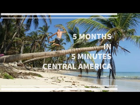 5 Months in 5 Minutes | BACKPACKING CENTRAL AMERICA