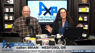 Equivocation Problem, All Sinful vs All Forgiven | Brian - Medford, OR | Atheist Experience 22.50