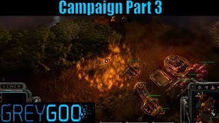Let`s Play Grey Goo Campaign Part 3 The Quarry