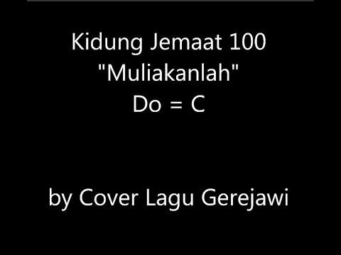 KIDUNG JEMAAT 100 Muliakanlah (Ere zij God)