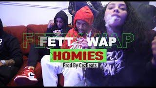 Fetty Wap - Homies (Prod. by CezBeats) [Official Video]