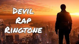 Devil Ringtones | Rap Ringtones + Free Download Links / Dope Ringtones FT - DevilMawali Ringtone