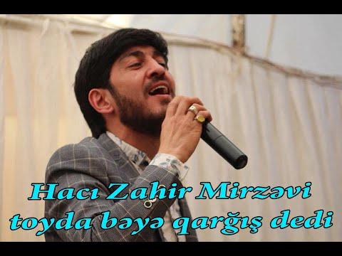 Hacı Zahir Mirzəvi toyda bəyə qarğış dedi