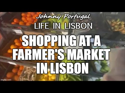 Shopping at a Farmer's Market in Lisbon