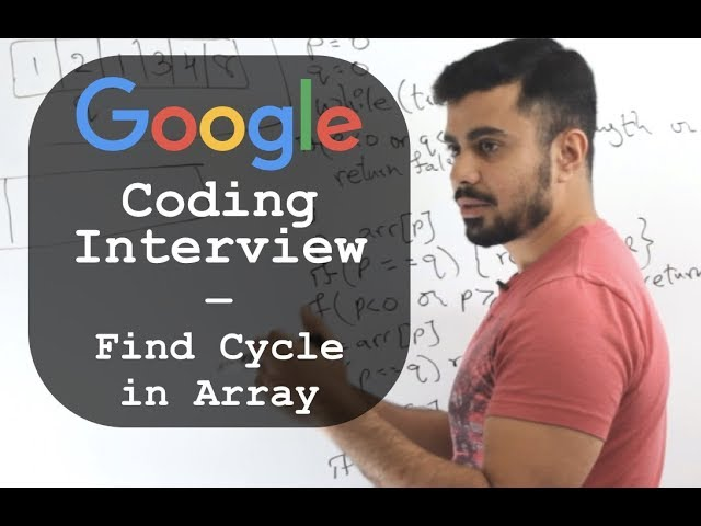Google Coding Interview Question and Answer: Find Cycle in Array - Whiteboard Thursday