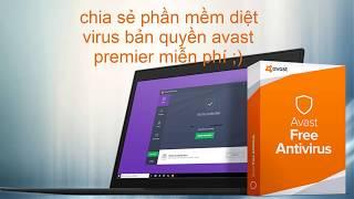 chia sẻ phần mềm diệt virus bản quyền avast premier miễn phí 2017