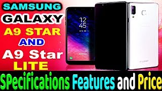 Samsung Galaxy A9 Star & Galaxy A9 Star Lite | Full Specifications, Features and Price