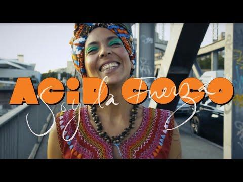 Acid Coco - Soy La Fuerza