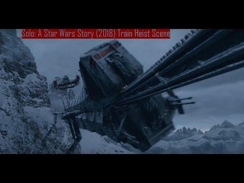 Solo: A Star Wars Story (2018) Train Heist Scene
