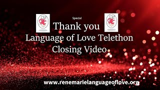 Closing - 7th Annual Language of Love Telethon /May God Bless You!