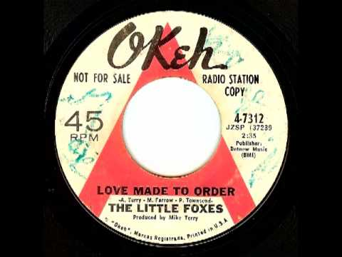 The Little Foxes - Love Made To Order