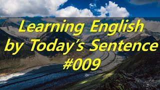 [#009] Learning English by Today's Sentence.