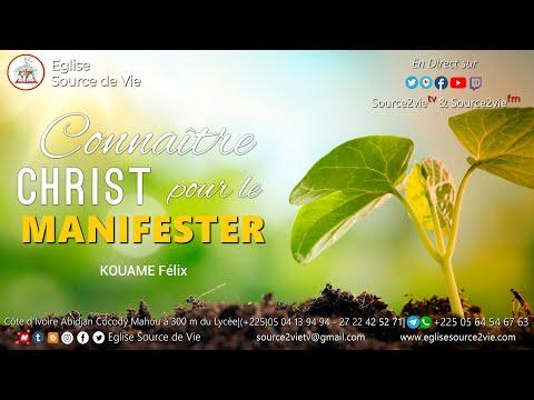 KOUAME Félix | Connaître Christ et le manifester