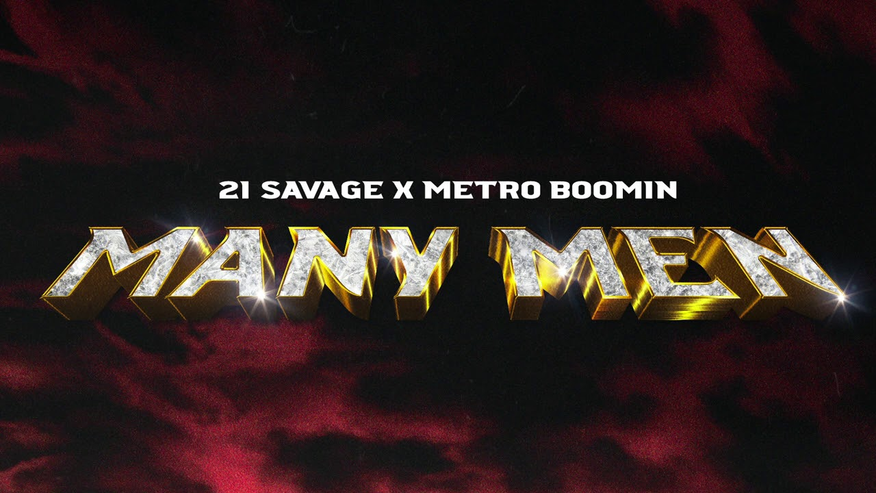 21 Savage x Metro Boomin - Many Men (Official Audio)