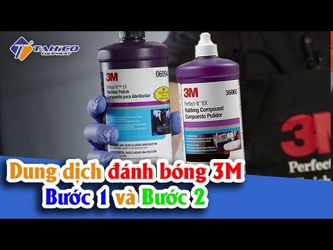 Dung Dịch đánh Bóng 3M - Bước 1 Và Bước 2 | Công Ty TAHICO