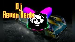 DJ Revan Remix Asyik Melody Slow Banget Bass Nya Mantul