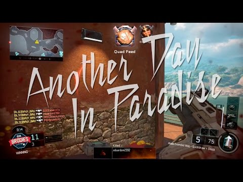 """Another Day In Paradise"" Black Ops 3"