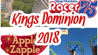 Kings Dominion Adding Additional Changes in 2018! (Racer 75, Apple Zapple)