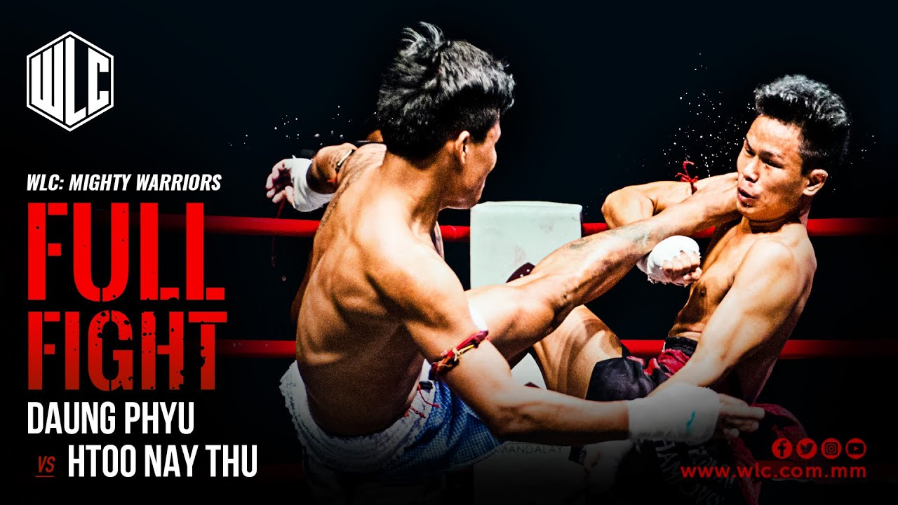 Daung Phyu Vs Htoo Nay Thu | Full Fight | WLC: Mighty Warriors | Lethwei | Bareknuckle Fight