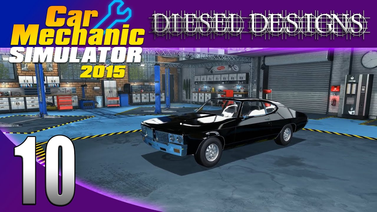 Car Mechanic Simulator 2015 Lets Play EP10 Car