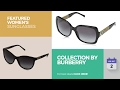 Collection By Burberry Featured Women's Sunglasses