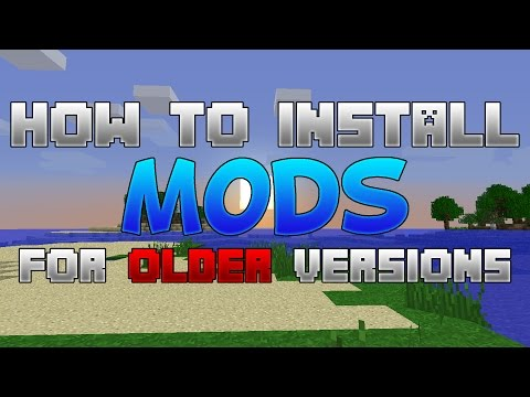 Minecraft: How to Install Mods for Older Versions! (2016)