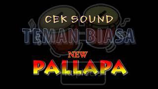 Video Cek sound -ramayana-new pallapa-teman biasa. download MP3, 3GP, MP4, WEBM, AVI, FLV Maret 2018