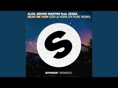 Hear Me Now EDX & Nora En Pure Remix