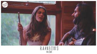 In Love - Rainbows #MusicSession