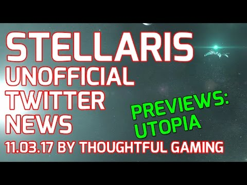 Stellaris Twitter News: Utopia Expansion / Banks 1.5 Preview, Wiz's Game |