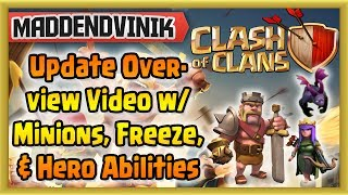 Clash of Clans - Hero Ability, Level 6 Minion & Level 5 Freeze Spell Update Overview w/ Gameplay!