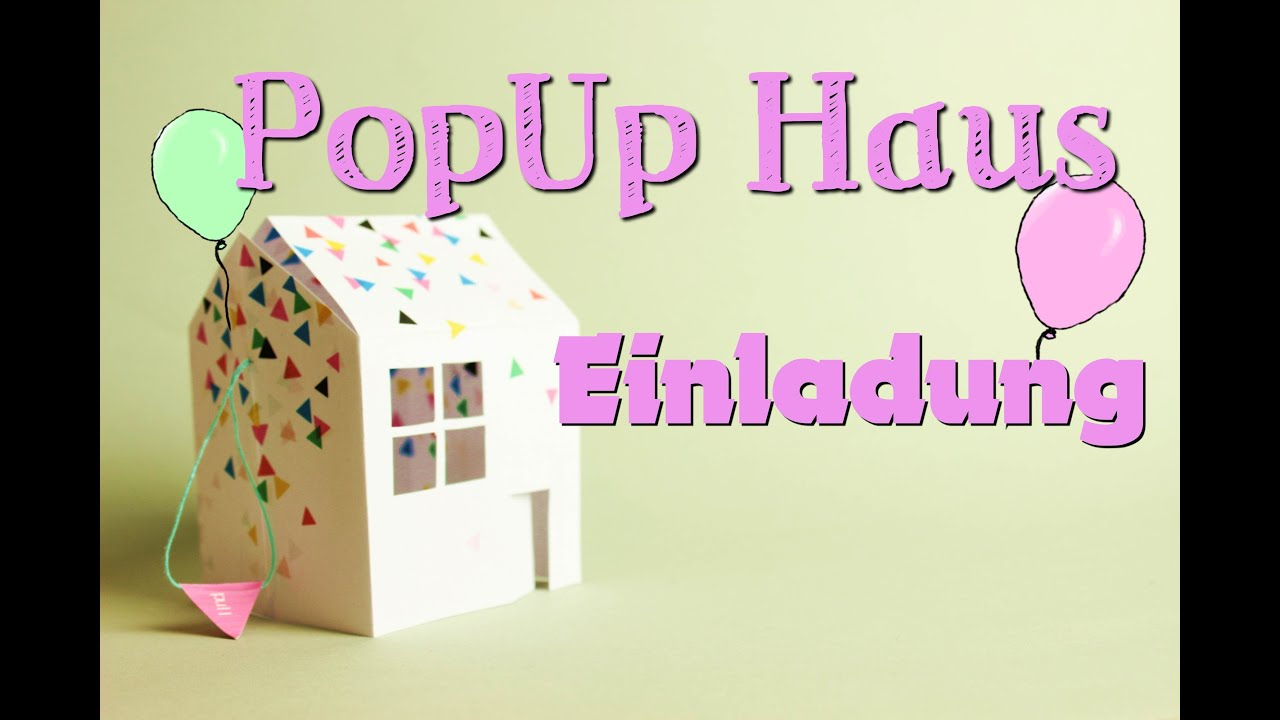 popup haus einladungskarte diy tutorial youtube. Black Bedroom Furniture Sets. Home Design Ideas