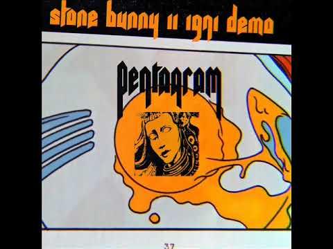 Pentagram  - Stone Bunny II (1971 Demo) 🇺🇸 Hard Rock/Heavy Metal