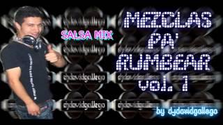 MEZCLAS PA´RUMBEAR VOL.1 salsa mix djdavidgallego