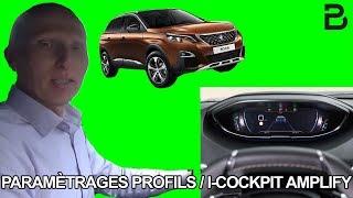 Les paramétrages des profils et du I cockpit amplify sur le SUV Peugeot 3008 Les tutos de Berbiguier