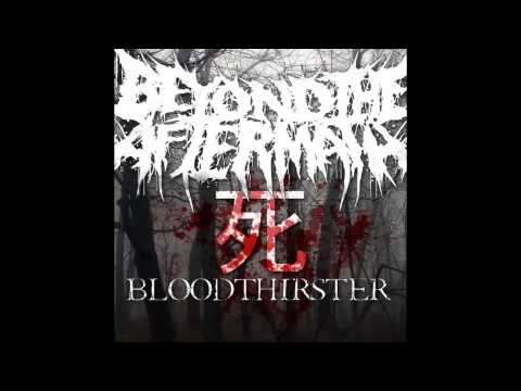 Beyond The Aftermath - Bloodthirster