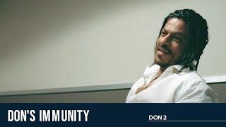Don's Immunity   Don 2   Shah Rukh Khan   Priyanka Chopra   Om Puri   Farhan Akhtar
