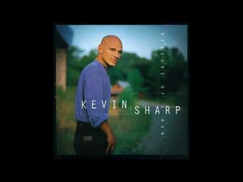 If You Love Somebody  Kevin Sharp  Measure of a Man