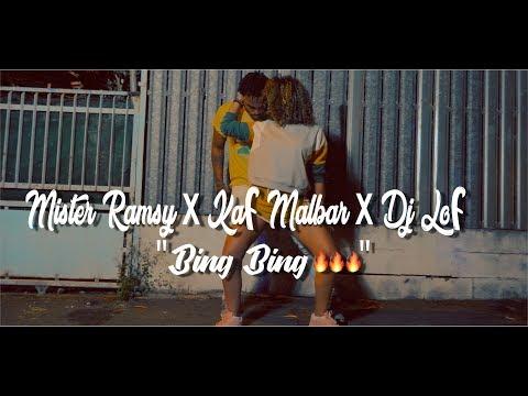 MISTER RAMSY x KAF MALBAR x DJ LOF  Bing Bing 🔥🔥🔥 AVRIL 2018