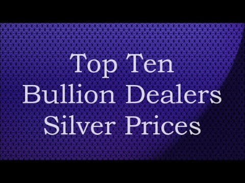 Top Ten Bullion Dealers Silver Prices July 16 2017