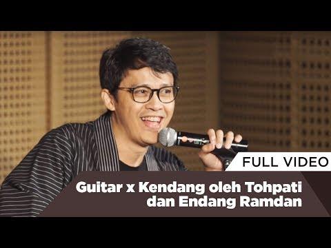 Guitar X Kendang Oleh Tohpati Dan Endang Ramdan