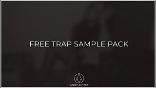 Free Trap Sample Pack 2019 | Melody Loops | Trap Drum Kit | Free Download
